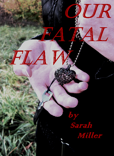 Our Fatal Flaw